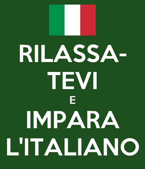 RILASSA- TEVI E IMPARA L'ITALIANO