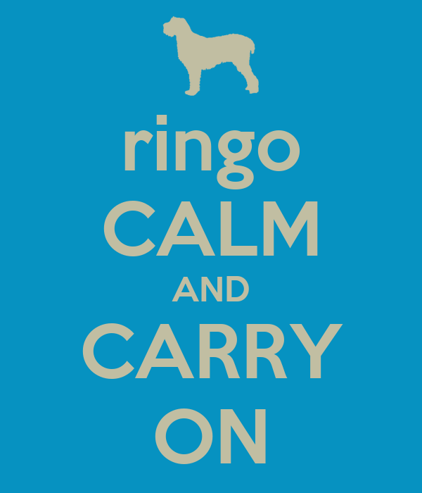ringo CALM AND CARRY ON
