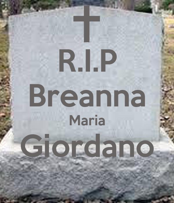 R.I.P Breanna Maria Giordano