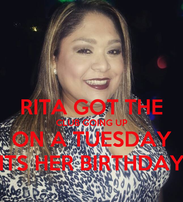 RITA GOT THE CLUB GOING UP ON A TUESDAY ITS HER BIRTHDAY