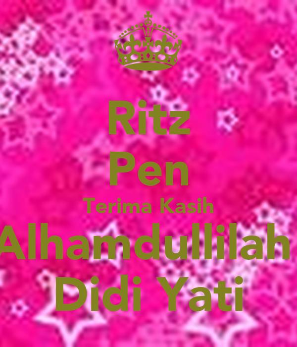 Ritz Pen Terima Kasih Alhamdullilah  Didi Yati