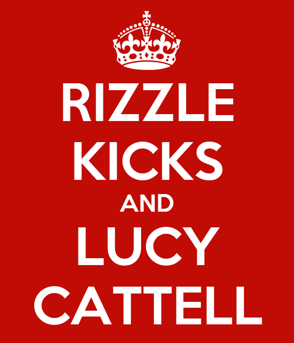 RIZZLE KICKS AND LUCY CATTELL