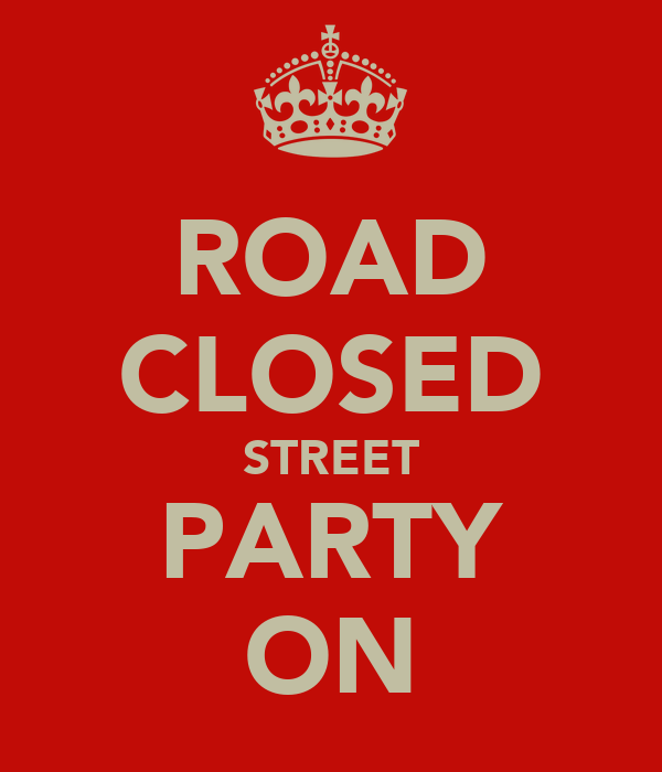 ROAD CLOSED STREET PARTY ON