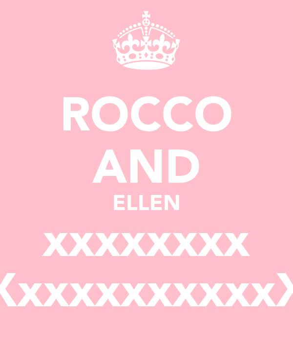 ROCCO AND ELLEN xxxxxxxx XxxxxxxxxxxX