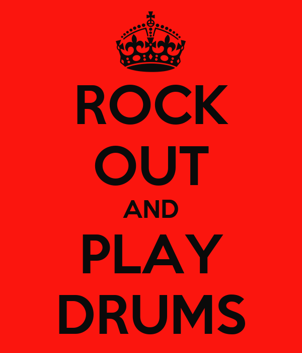 ROCK OUT AND PLAY DRUMS