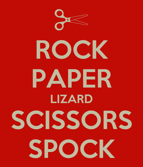 ROCK PAPER LIZARD SCISSORS SPOCK