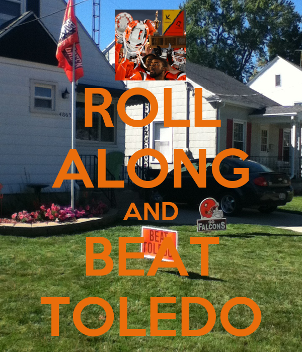 ROLL ALONG AND BEAT TOLEDO