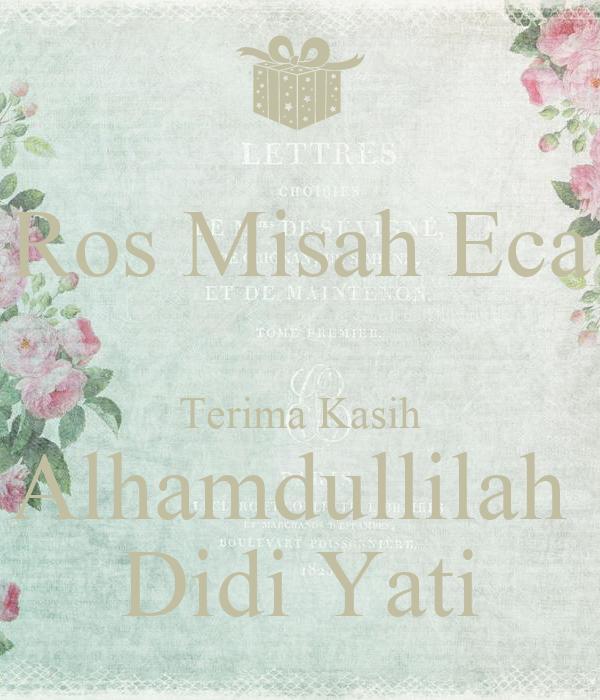 Ros Misah Eca  Terima Kasih Alhamdullilah  Didi Yati