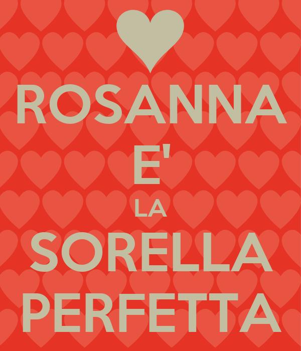 ROSANNA E' LA SORELLA PERFETTA