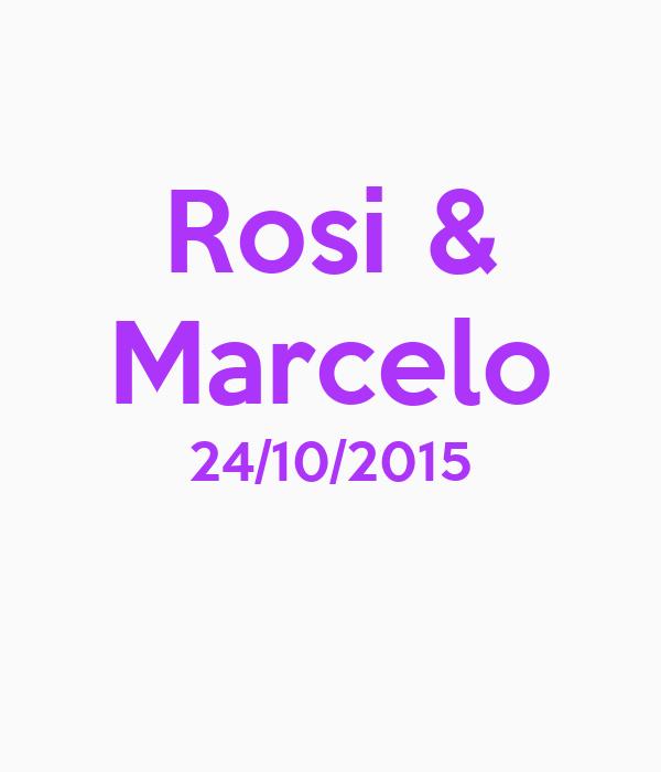Rosi & Marcelo 24/10/2015