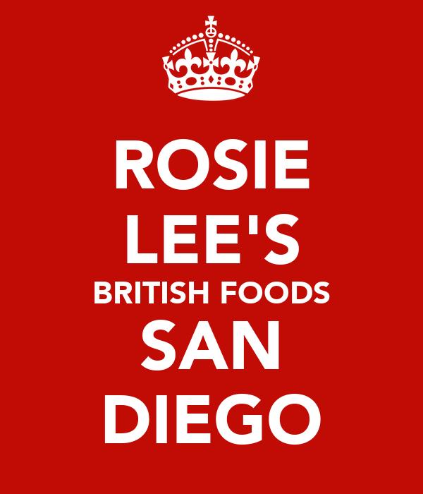 ROSIE LEE'S BRITISH FOODS SAN DIEGO
