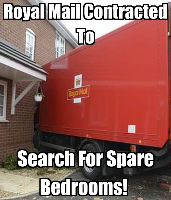 Royal Mail Contracted To Search For Spare Bedrooms!