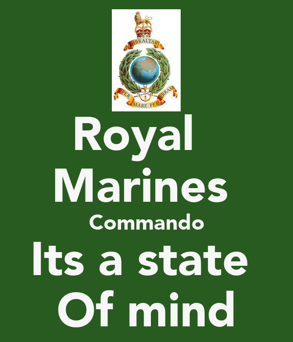 Royal Marines Commando Its a state Of mind Poster | Ryan ...