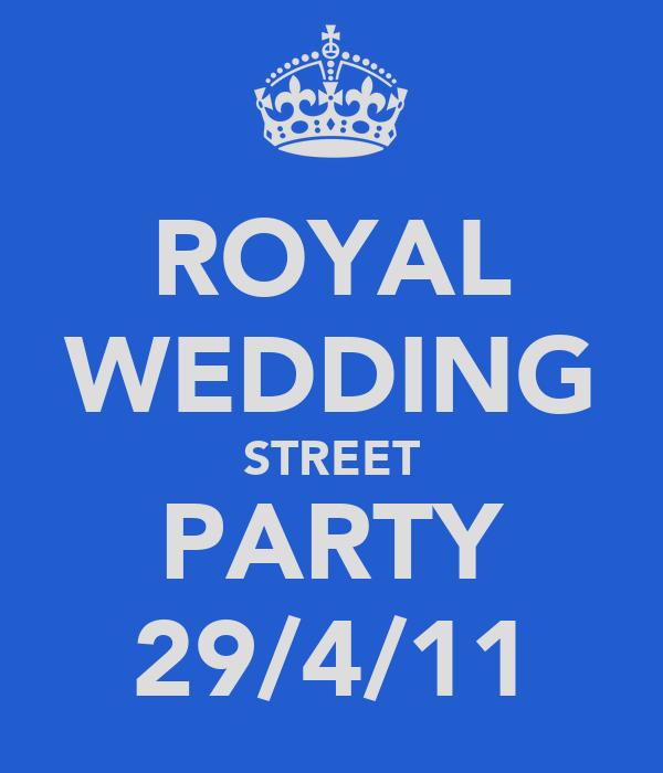 ROYAL WEDDING STREET PARTY 29/4/11