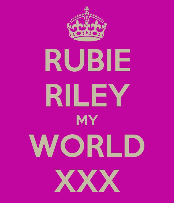 RUBIE RILEY MY WORLD XXX