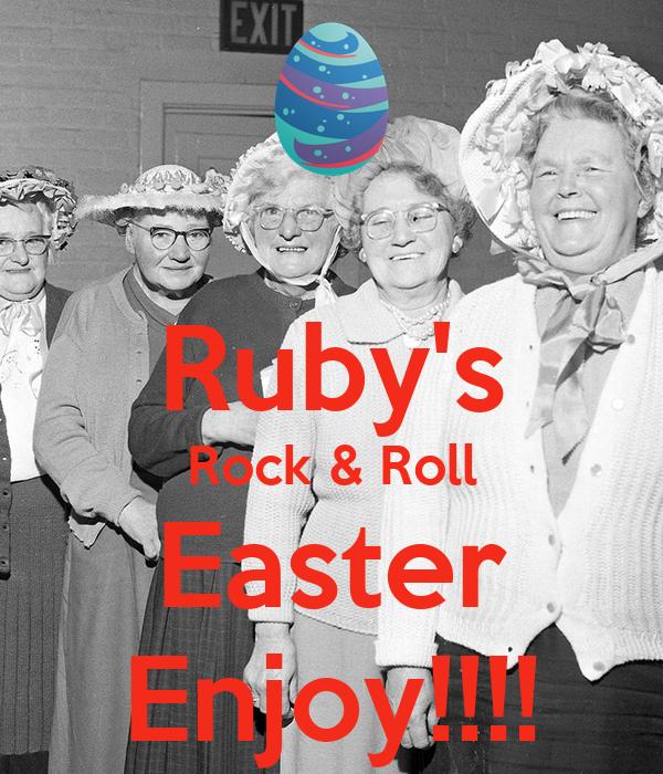 Ruby's Rock & Roll Easter Enjoy!!!!
