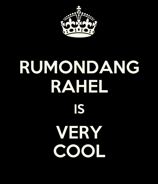 RUMONDANG RAHEL IS VERY COOL