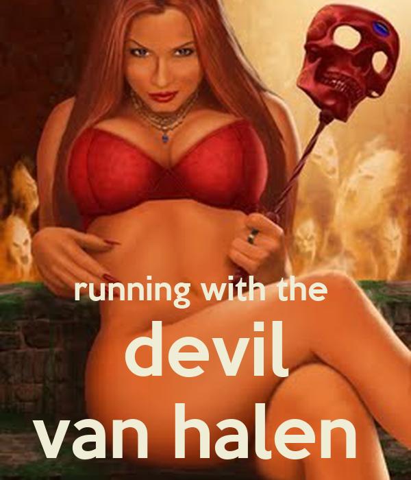 running with the  devil van halen