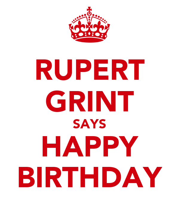 RUPERT GRINT SAYS HAPPY BIRTHDAY