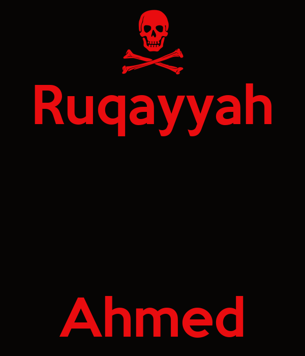 Ruqayyah    Ahmed