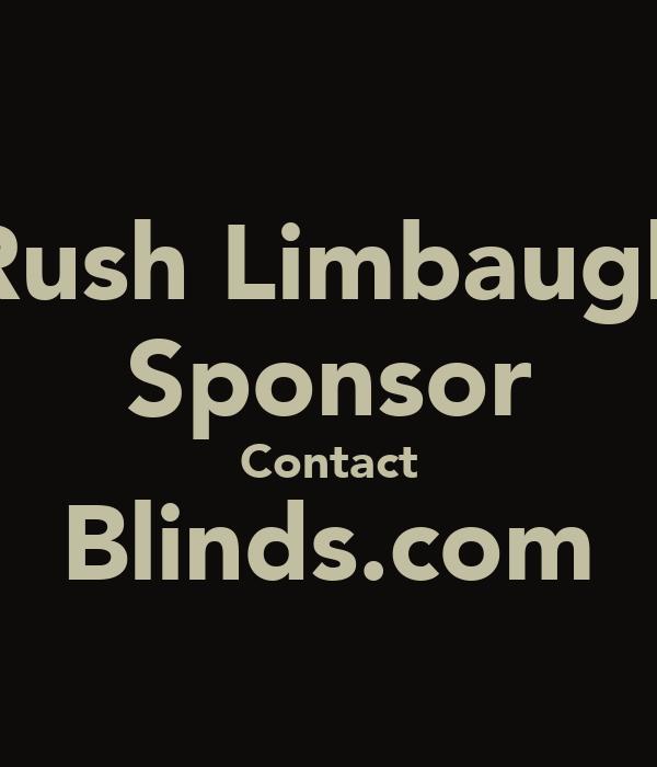 Rush Limbaugh Sponsor Contact Blinds Com Poster Sss