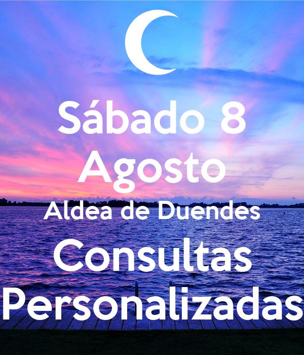 Sábado 8 Agosto Aldea de Duendes Consultas Personalizadas