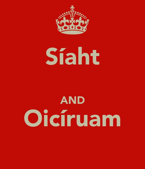 Síaht  AND Oicíruam