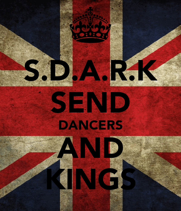 S.D.A.R.K SEND DANCERS AND KINGS