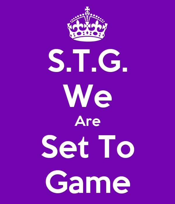 S.T.G. We Are Set To Game