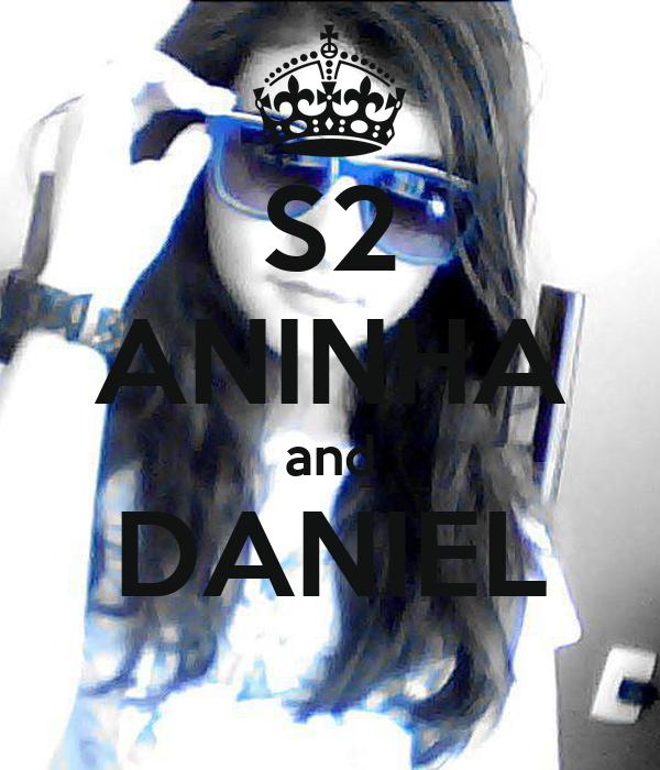 S2 ANINHA and DANIEL