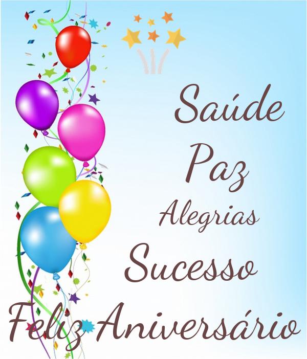 Saúde           Paz              Alegrias       Sucesso Feliz Aniversário