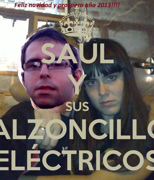 SAÚL Y SUS CALZONCILLOS ELÉCTRICOS