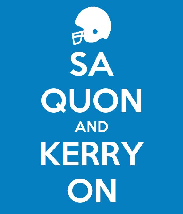 SA QUON AND KERRY ON