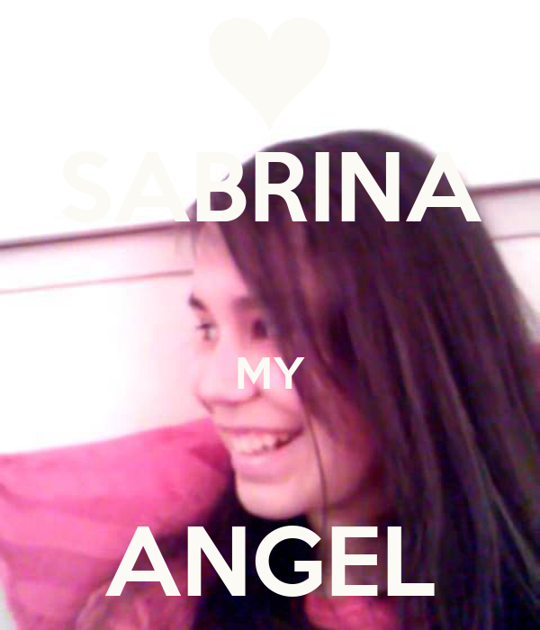 SABRINA  MY  ANGEL