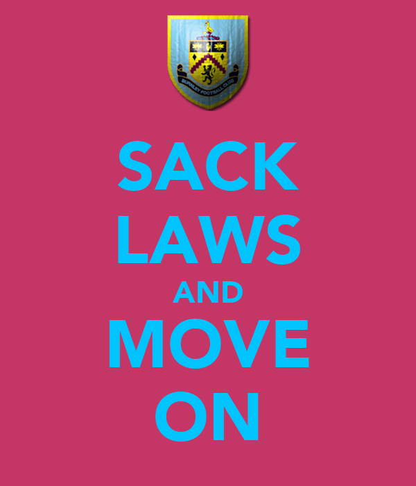 SACK LAWS AND MOVE ON