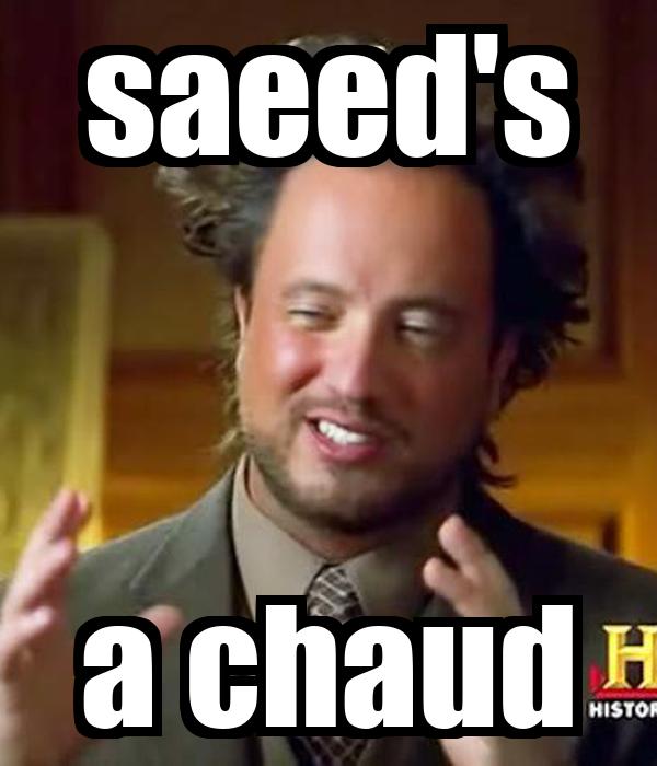 saeed's a chaud