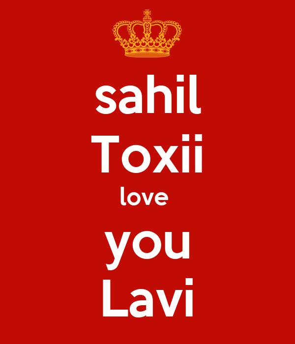 sahil Toxii love  you Lavi