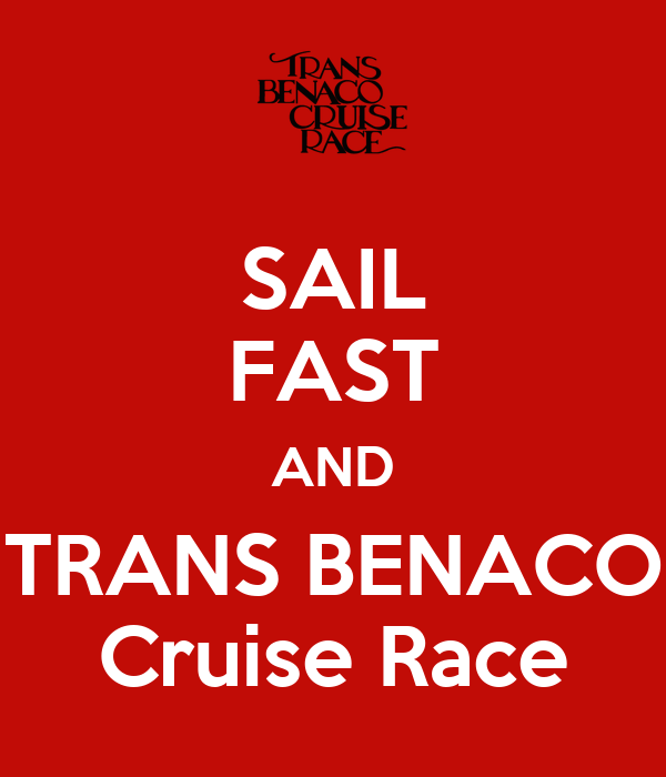 SAIL FAST AND TRANS BENACO Cruise Race