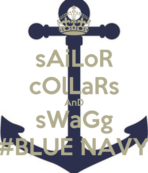 sAiLoR cOlLaRs AnD sWaGg #BLUE NAVY