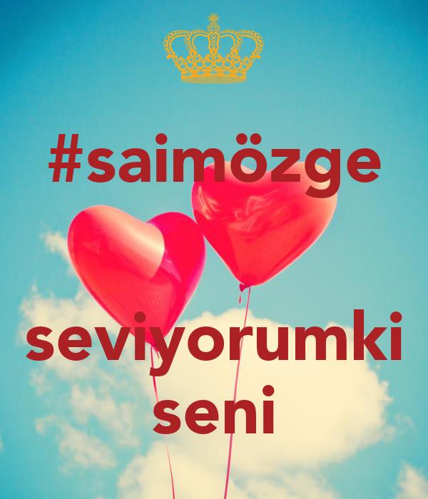 #saimözge   seviyorumki seni