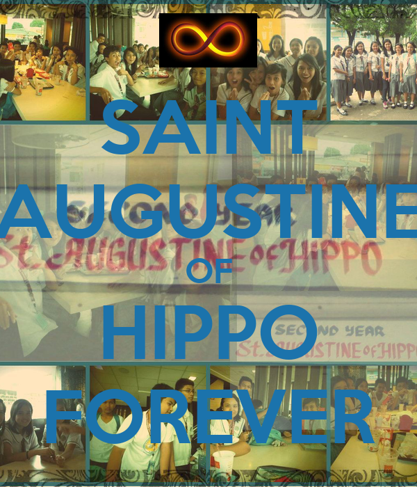 SAINT AUGUSTINE OF HIPPO FOREVER