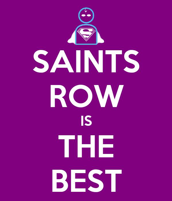 SAINTS ROW IS THE BEST