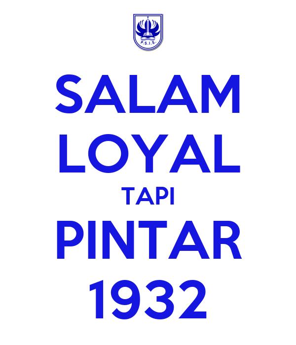 SALAM LOYAL TAPI PINTAR 1932