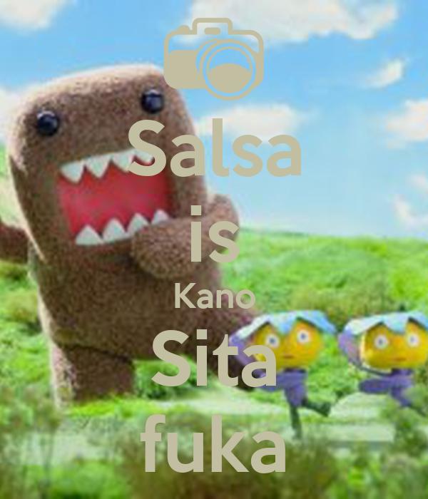 Salsa is Kano Sita fuka