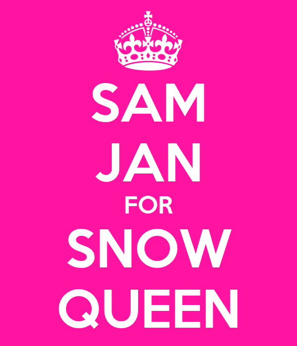 SAM JAN FOR SNOW QUEEN