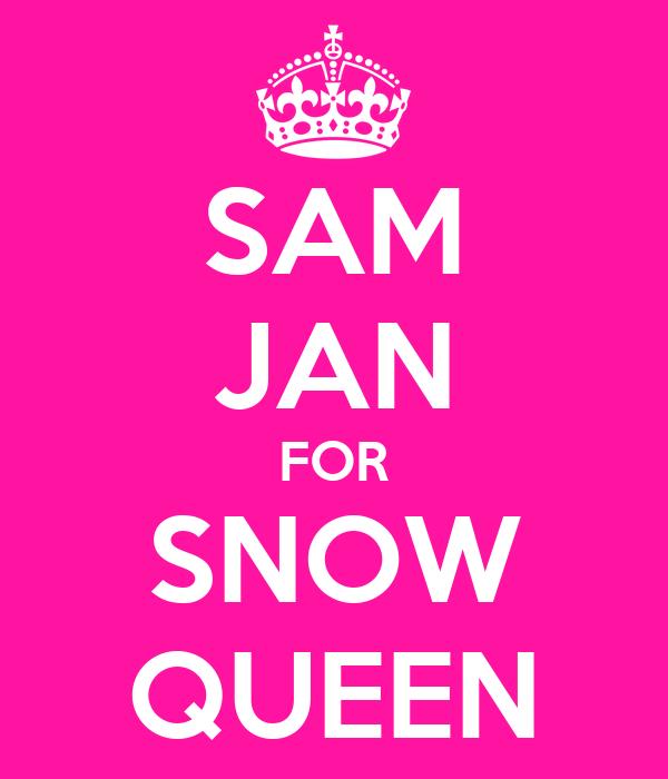 SAM JAN FOR SNOW QUEEN