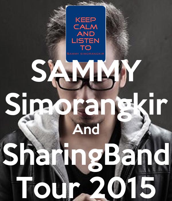 SAMMY Simorangkir And SharingBand Tour 2015