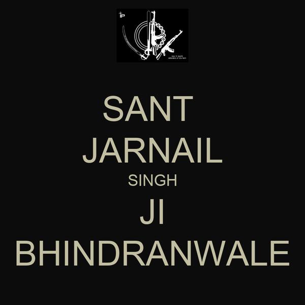 Sant Jarnail Singh Ji Bhindranwale Poster Harinder Keep Calm O Matic