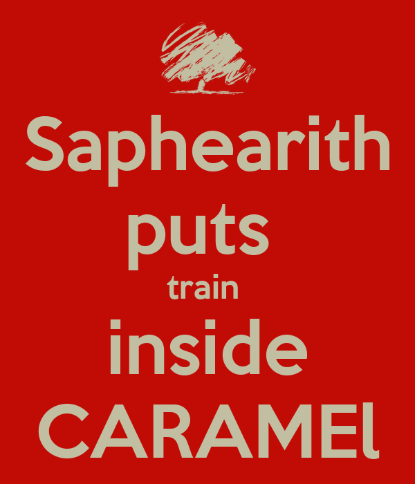 Saphearith puts  train  inside CARAMEl