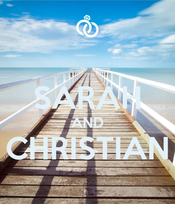 SARAH AND CHRISTIAN